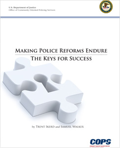Making Police Reforms Endure: The Keys for Success