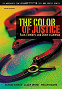 The Color of Justice: Race, Ethnicity, and Crime in America, 5th edition